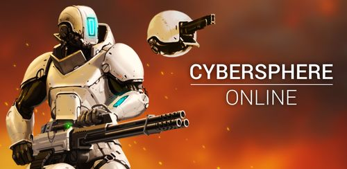 CyberSphere: TPS Online Action-Shooting Game v2.31