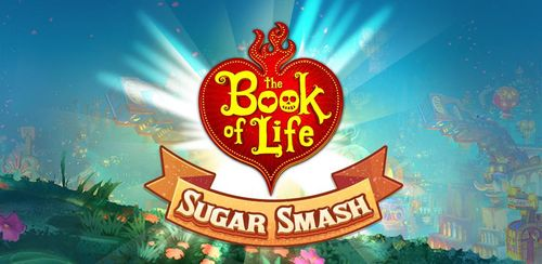 Sugar Smash: Book of Life – Free Match 3 Games v3.90.114.004281321