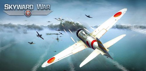 Skyward War – Mobile Thunder Aircraft Battle Games v1.1.4