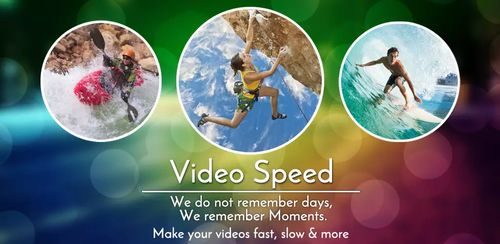 Video Speed Slow Motion & Fast v1.79