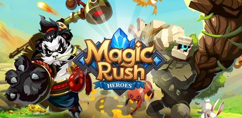 Magic Rush: Heroes v1.1.240