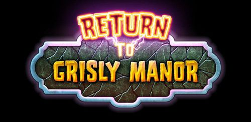 Return to Grisly Manor 2 v1.0.6