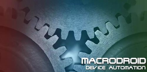 MacroDroid – Device Automation pro v4.4.2 build 9052