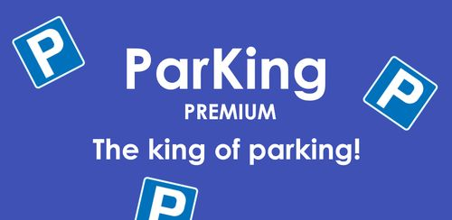 ParKing Premium: Find my car – Automatic v4.4p