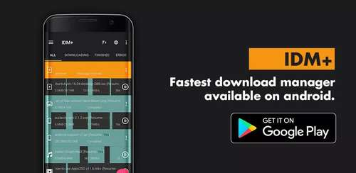 IDM+: Fastest Music, Video, Torrent Downloader v9.9.5