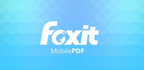 Foxit Mobile PDF – Edit and Convert v7.1.0.0627