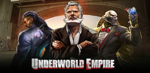Underworld Empire v5.44