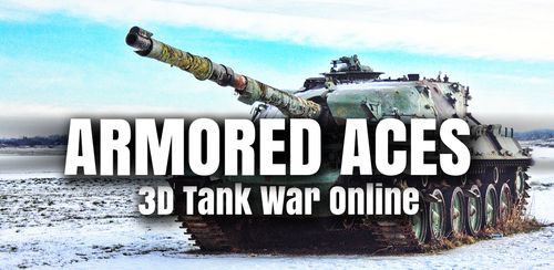Armored Aces – 3D Tanks Online v3.1.0 build 640 + data