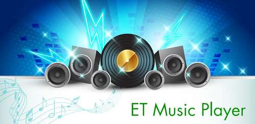 ET Music Player Pro v2019.5.3