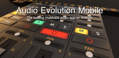 Audio Evolution Mobile Studio v4.9.3