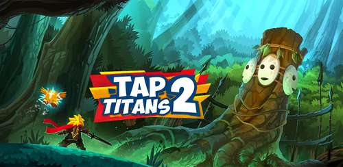 Tap Titans 2 v3.5.1