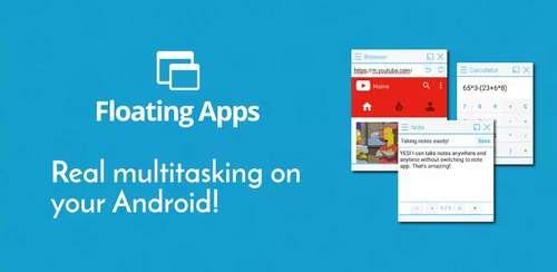 Floating Apps (multitasking) v4.12