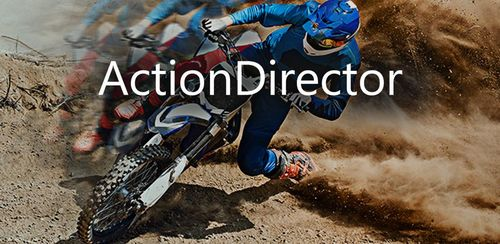 ActionDirector Video Editor – Edit Videos Fast v3.5.0