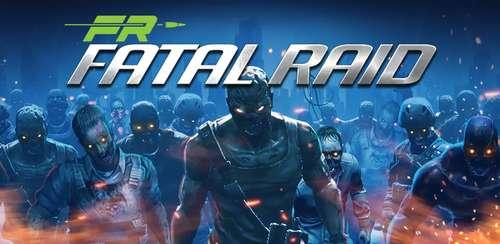 Fatal Raid v1.5.611