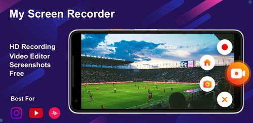 Screen Recorder & Video Capture, My Video Recorder v1.6.7
