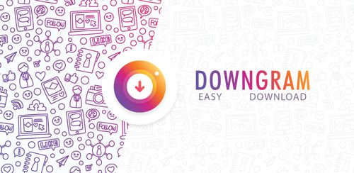 Downgram – Download Instagram Image & Video v3.9.247