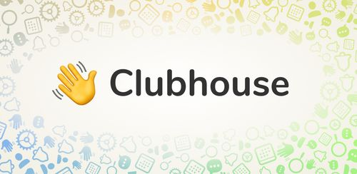 Clubhouse: Drop-in audio chat (Early Access) v0.1.5